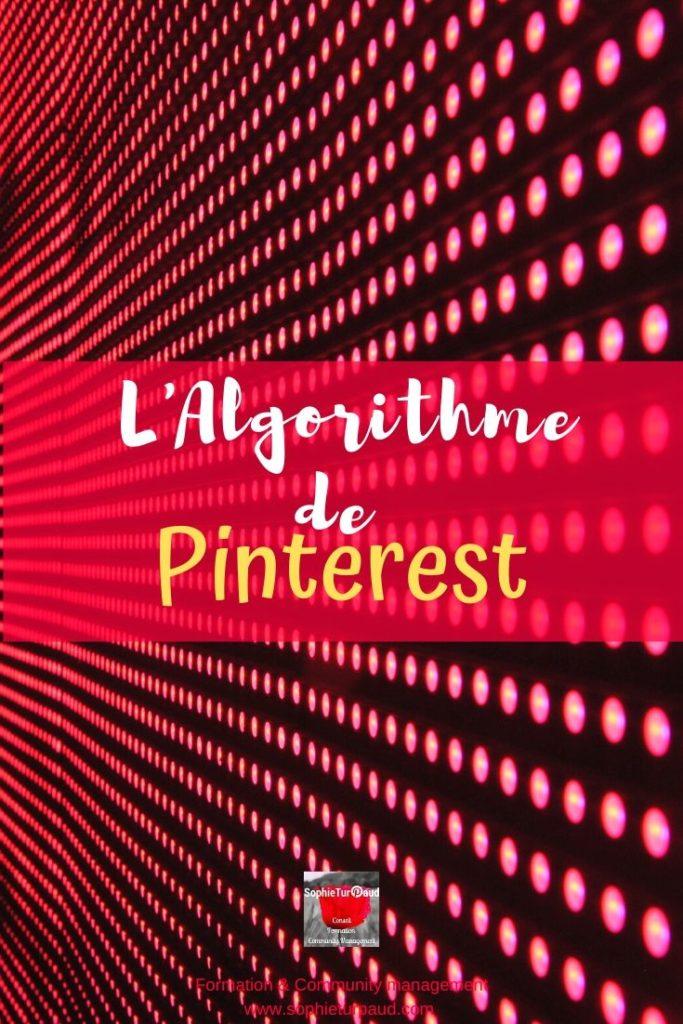 L'algorithme de Pinterest via @sophieturpaud #SEO #Algorithme #PinterestMarketing