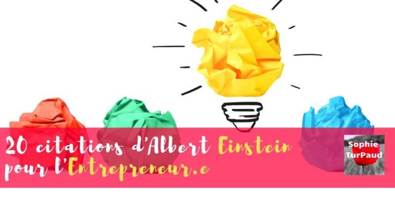 20 citations d'Albert Einstein inspirantes pour entrepreneur.e