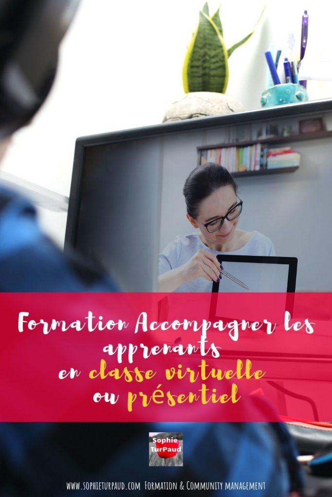 Formation Accompagner les apprenants _ classe virtuelle ou présentiel via @sophieturpaud #blendedlearning