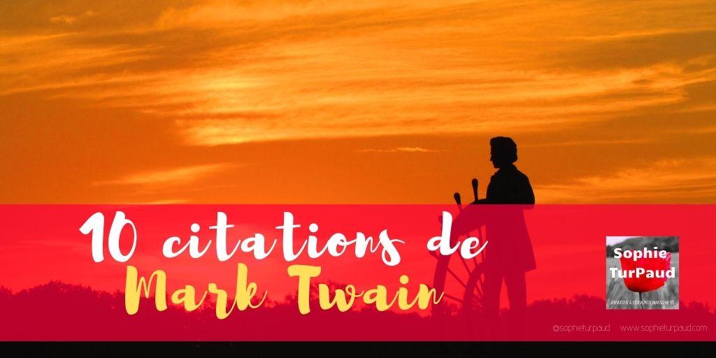 10 citations inspirantes de Mark Twain 💡
