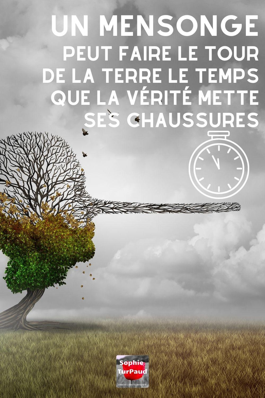 Un mensonge peut faire le tour de la terre le temps que la vérité mette ses chaussures via @sophieturpaud #citation