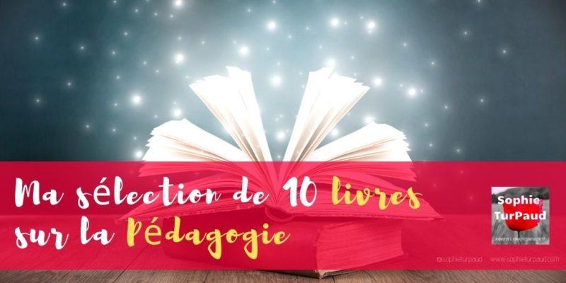 10 livres sur la pédagogie