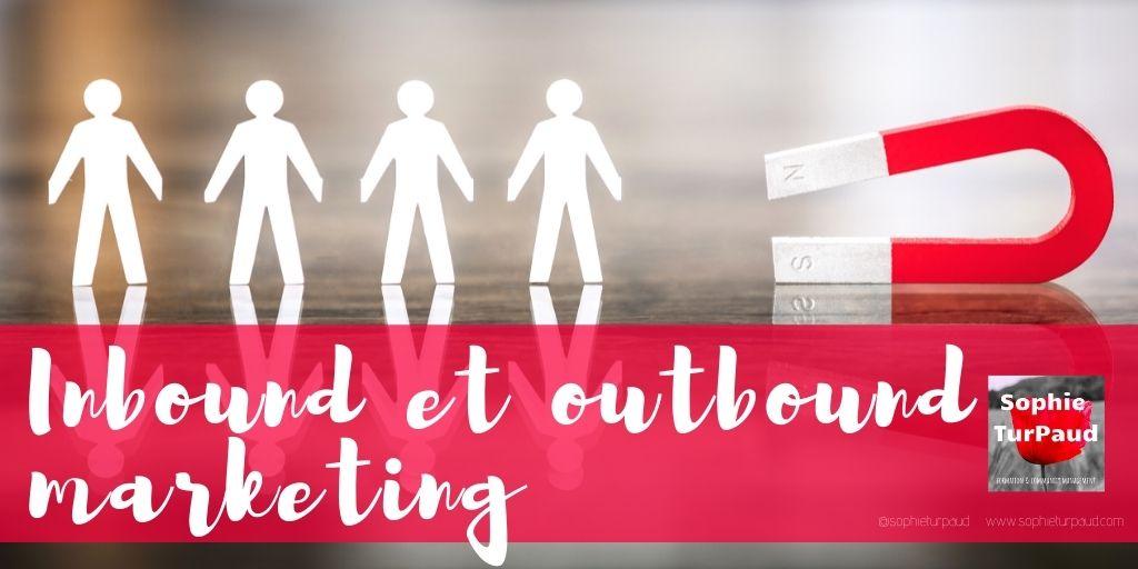 Inbound et outbound marketing via @sophieturpaud